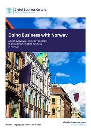 norwegian business culture Assume that every nation has a group that dominates it, defines its culture, and becomes normative denmark has the merchants in copenhagen: this means a culture where you value the ability.